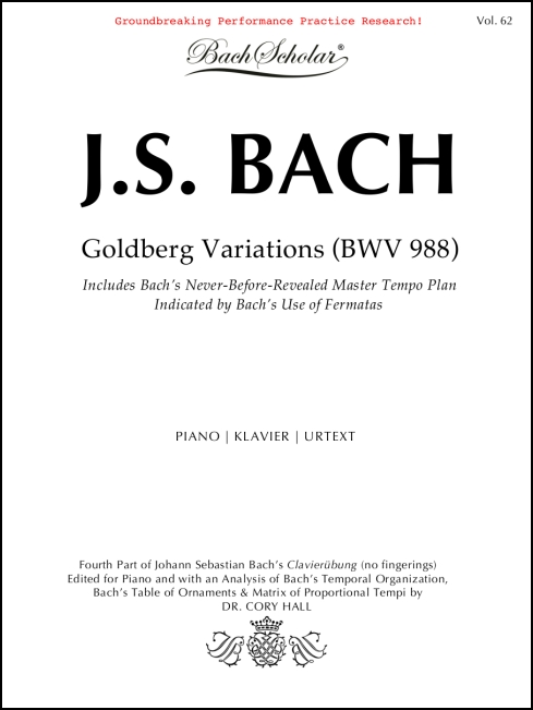 Goldberg Variations (BachScholar Edition Vol. 62) for Piano/Keyboard