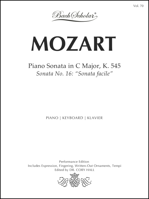 Piano Sonata in C Major, K. 545 (BachScholar Edition Vol. 70) for Piano