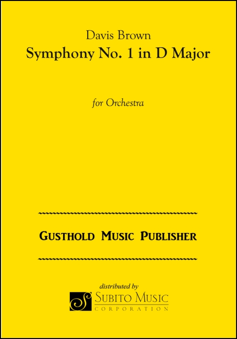 Symphony No. 1 in D Major for Orchestra