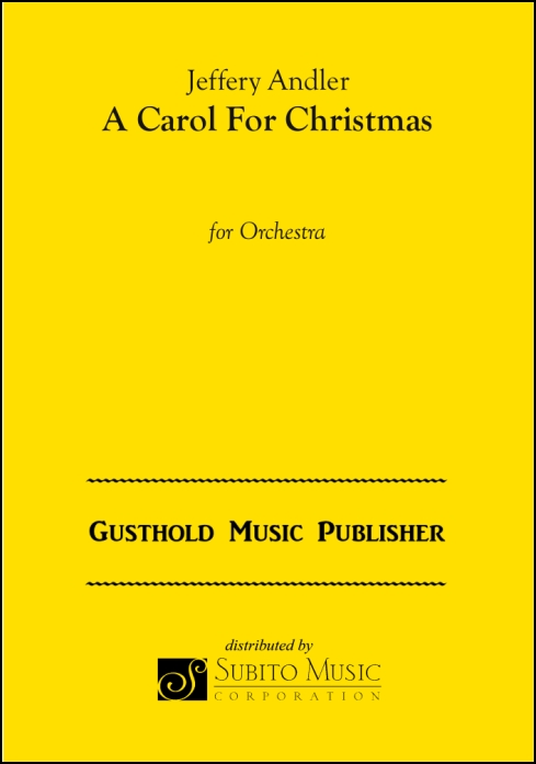 A Carol For Christmas for Orchestra