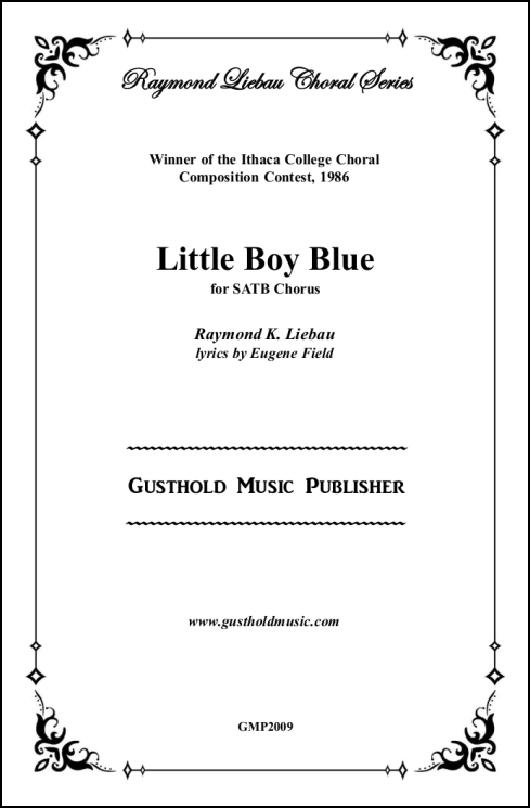 Little Boy Blue for SATB Chorus, a cappella