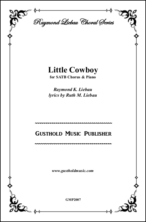Little Cowboy for SATB Chorus & Piano