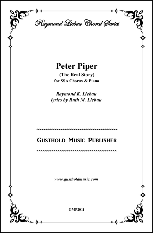 Peter Piper (The Real Story) for SSA Chorus & Piano