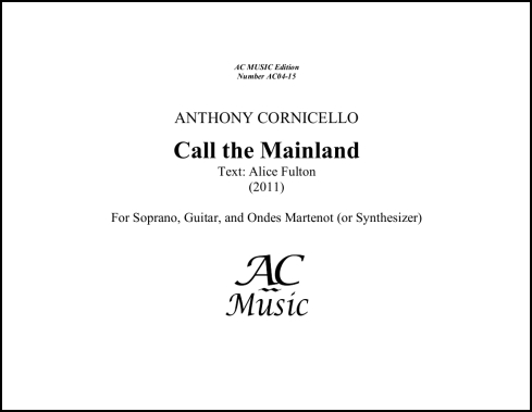 """Call the Mainland"" for Soprano, Guitar & Ondes Martenot"