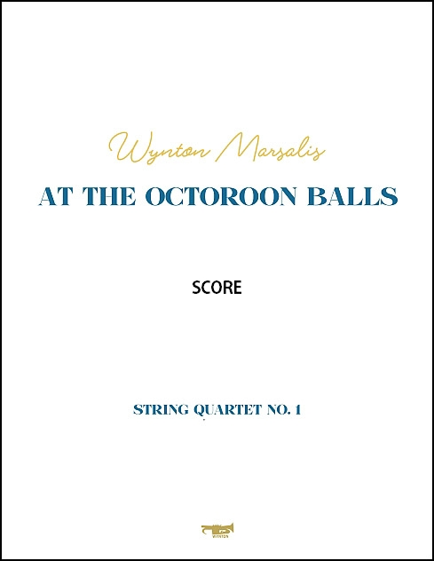 At the Octoroon Balls for String Quartet