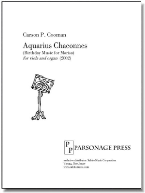 Aquarius Chaconnes (Birthday Music for Marisa) for viola & organ