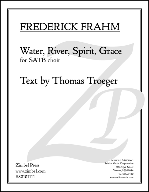 Water, River, Spirit, Grace for SATB choir