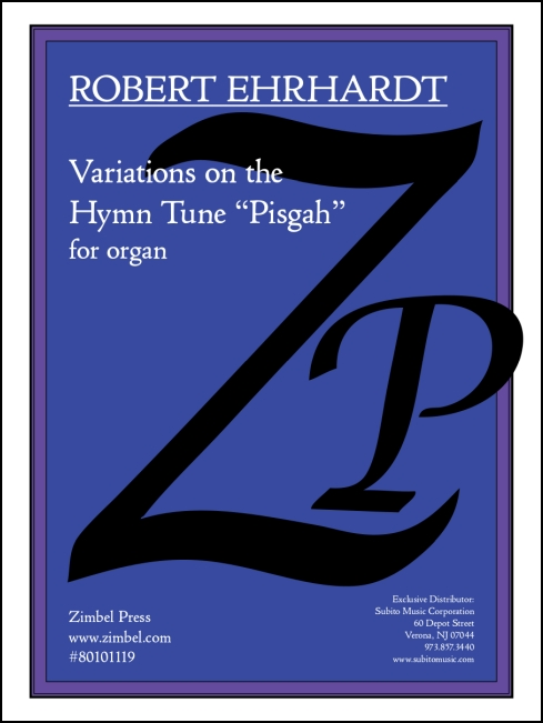 Variations on the Hymn Tune Pisgah for organ