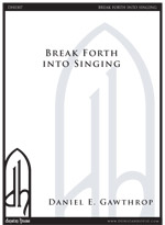 Break Forth Into Singing for SATB, oboe & string quintet