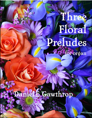 Three Floral Preludes for organ