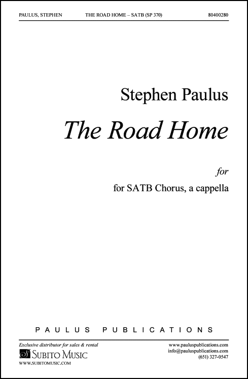 Road Home, The for SATB Chorus, a cappella