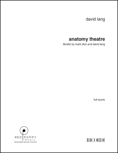 anatomy theater opera for mezzo-soprano, tenor, baritone, bass & chamber ensemble