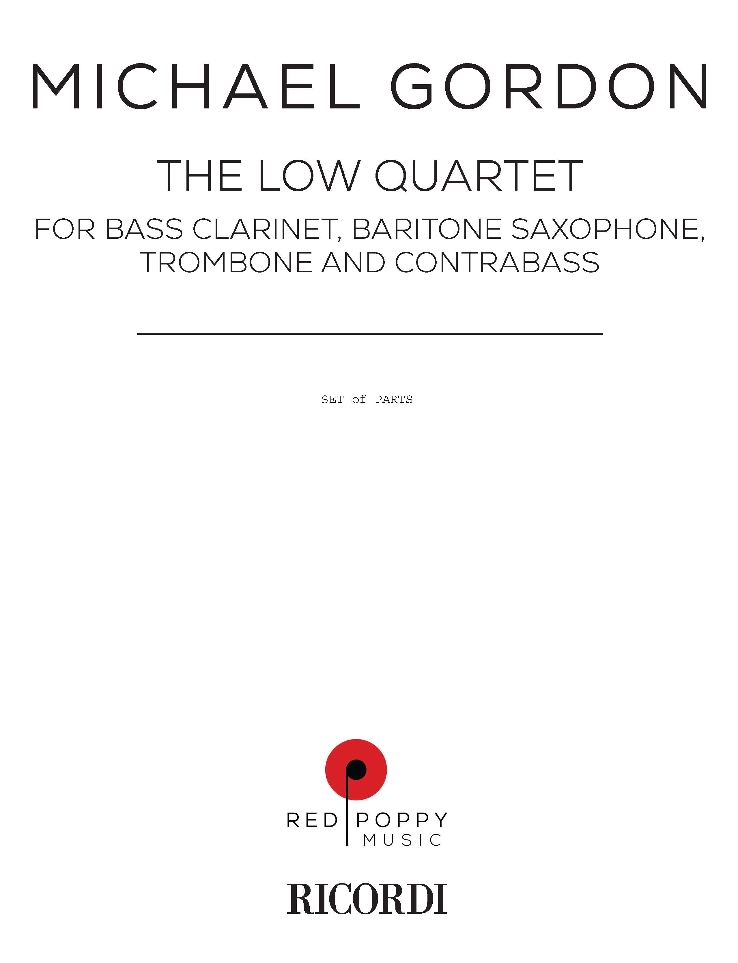 Low quartet, The for Bass Clarinet, Baritone Saxophone, Trombone & Contrabass