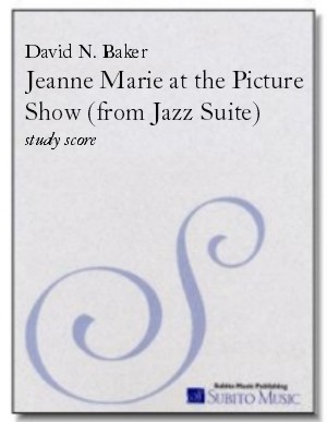 Jeanne Marie at the Picture Show (from Jazz Suite ) for chamber orchestra & rhythm section