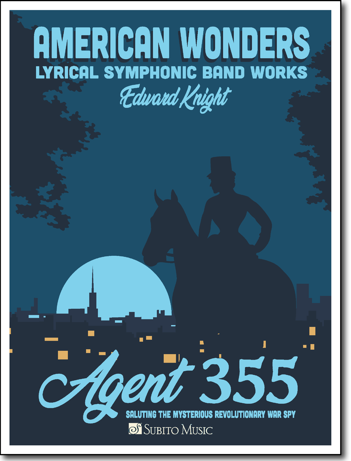 American Wonders: Agent 355 for Concert Band