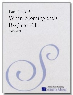 When Morning Stars Begin To Fall tone poem for orchestra