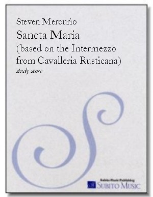 Sancta Maria based on the Intermezzo from Cavalleria Rusticana