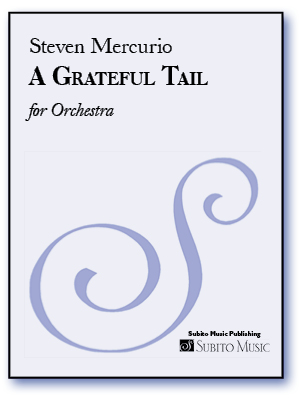 A Grateful Tail for Large Orchestra, Soloist & Gospel Choir