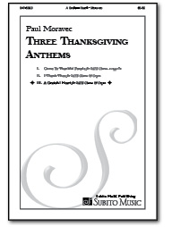 A Grateful Heart (from Three Thanksgiving Anthems) for SATB Chorus & Organ