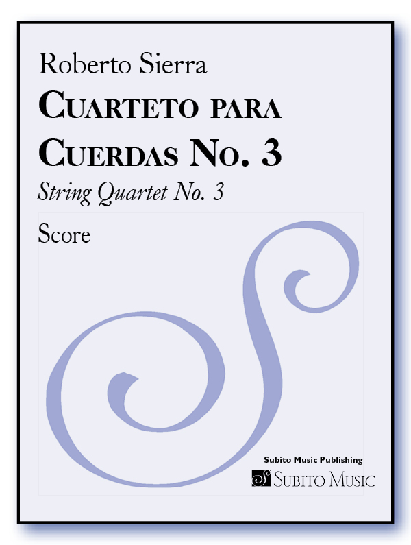 Cuarteto para Cuerdas No. 3 (String Quartet No. 3) for String Quartet