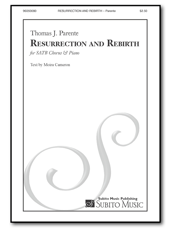Resurrection and Rebirth for SATB Chorus & Piano