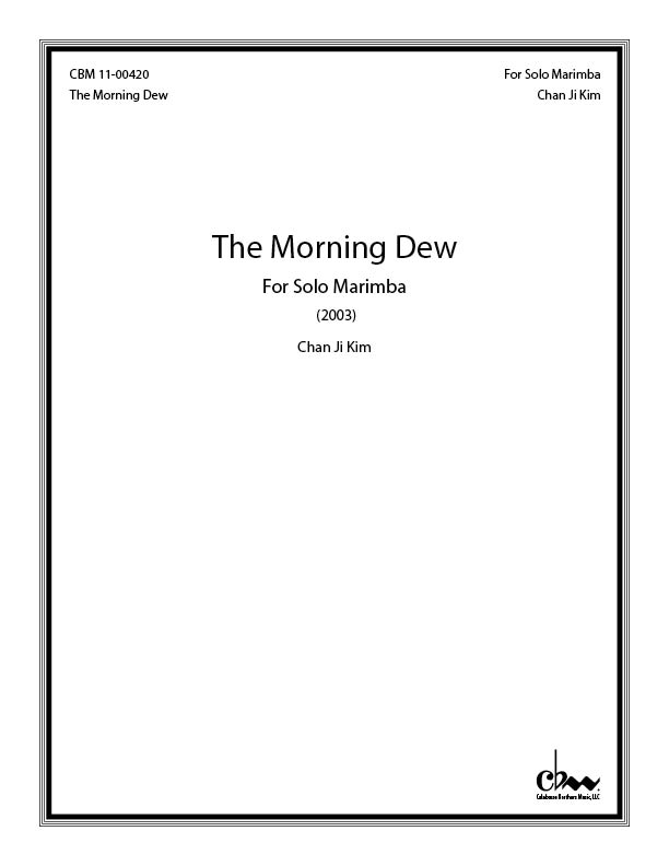 The Morning Dew: For Marimba for Marimba