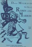 Robin and Marion, The Play of for Vocal Score