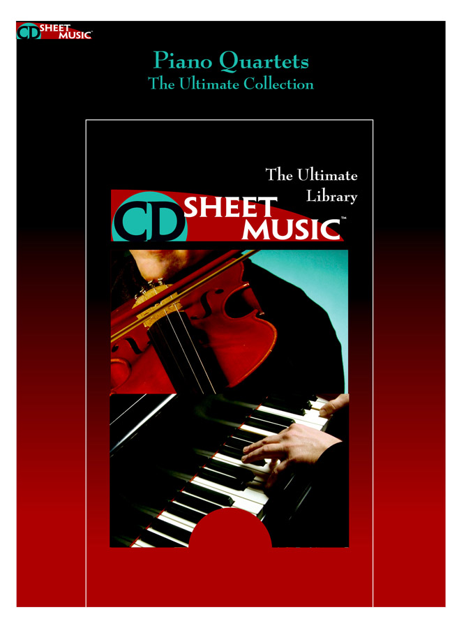 Piano Quartets: The Ultimate Collection