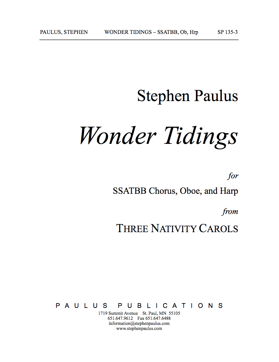 Wonder Tidings (THREE NATIVITY CAROLS) for SSATBB Chorus, Harp & Oboe