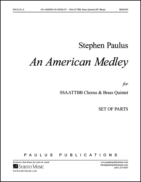 An American Medley (parts) for SSAATTBB Chorus & Brass Quintet