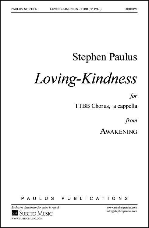 Loving-Kindness (from Awakening) for TTBB Chorus, a cappella - Click Image to Close