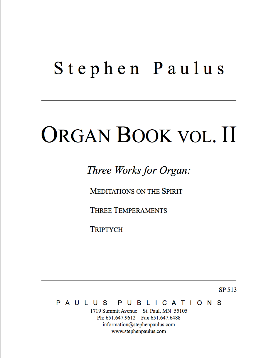 Organ Book - Vol. II Three Works for Solo Organ