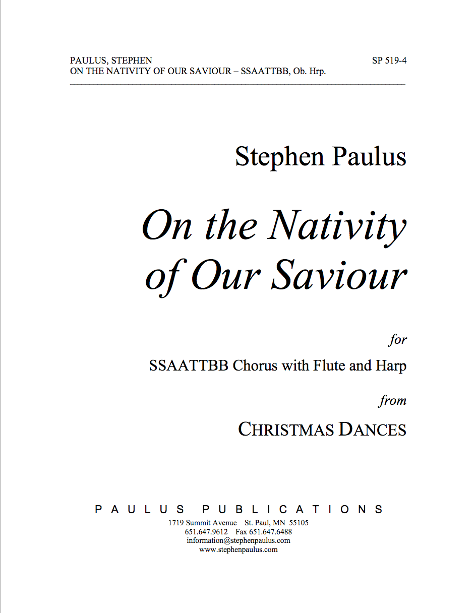 On the Nativity of our Saviour (CHRISTMAS DANCES) for SSAATTBB Chorus, Flute & Harp