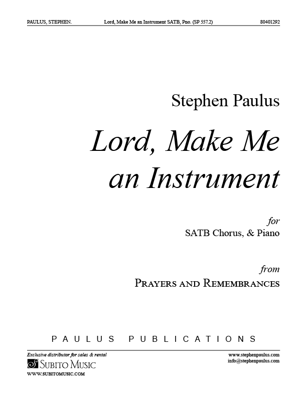 Lord, Make Me an Instrument for SATB Chorus & Piano
