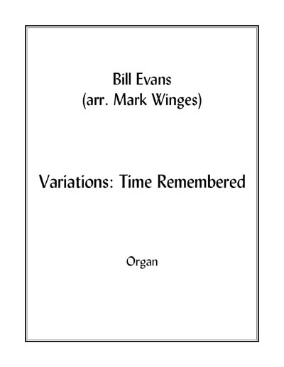 Variations: Time Remembered for organ
