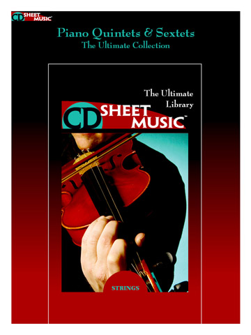 Piano Quintets & Sextets: The Ultimate Collection