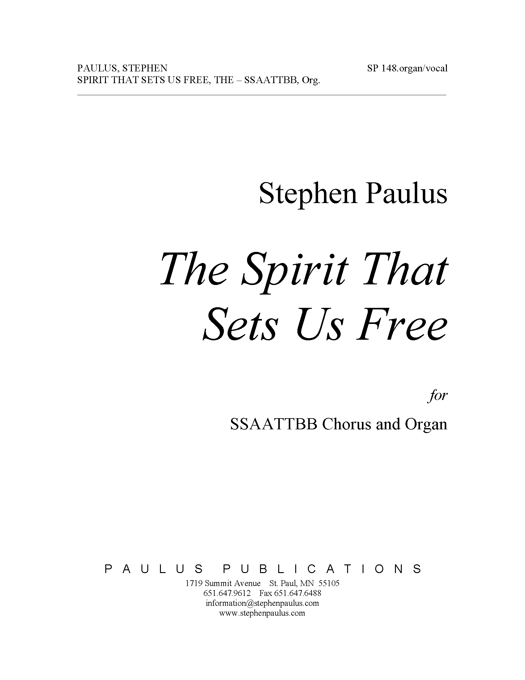 Spirit That Sets Us Free, The for SSAATTBB Chorus & Organ