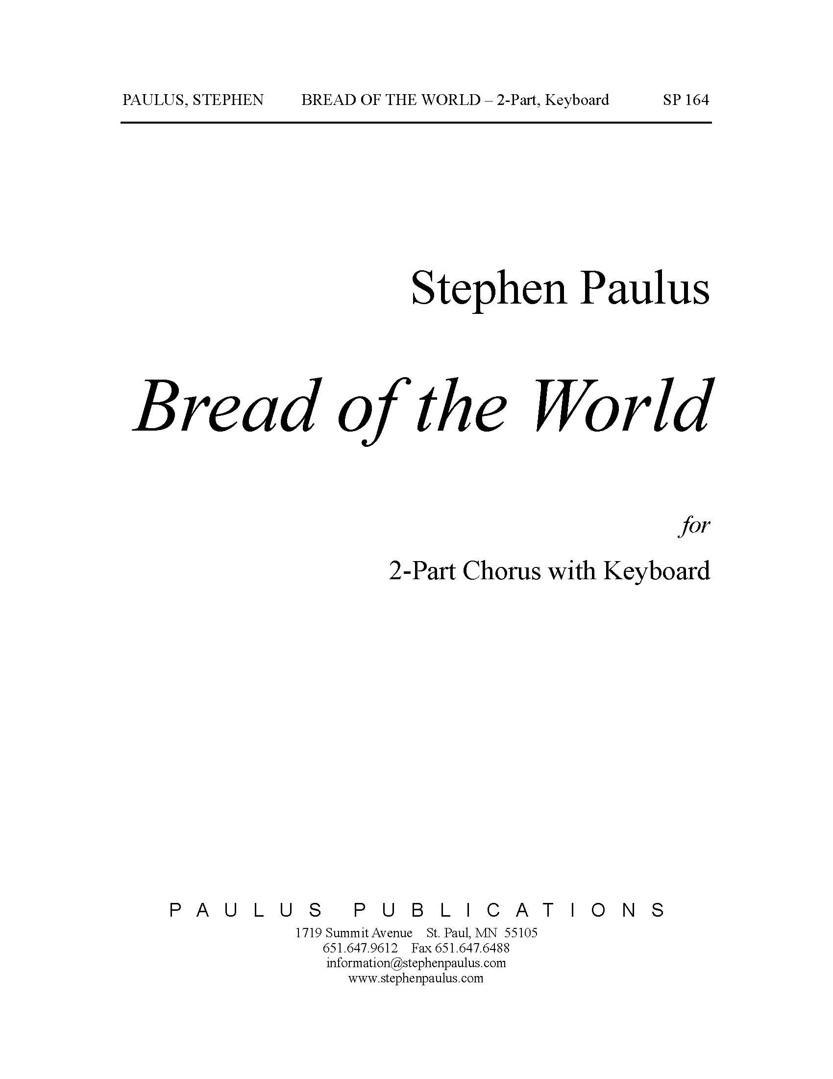 Bread of the World for 2-Part Chorus (any voicing) & Keyboard